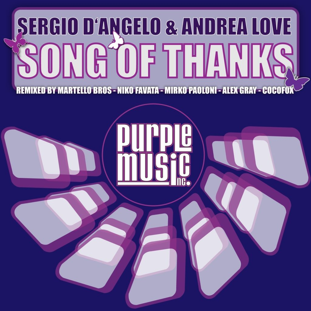 "Sergio D'Angelo & Andrea Love ""Song Of Thanks"""